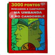Livro 3000 Pontos Riscados e Cantados na Umbanda e no Candomblé 1 Unidade
